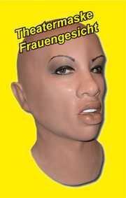 Latex Vollschaum-Theater-Maske ?Frauengesicht?